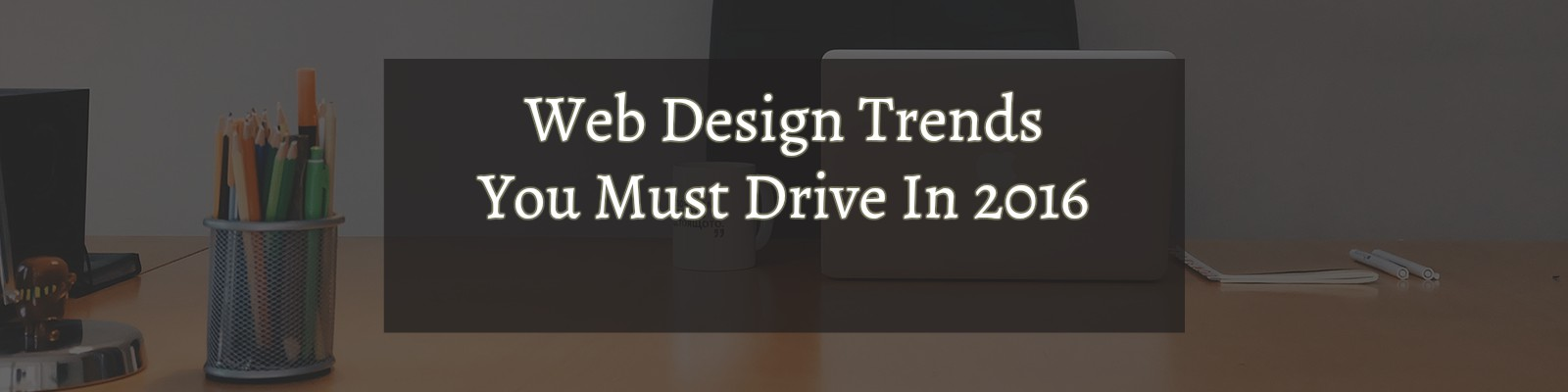 Web Design Trend in 2016