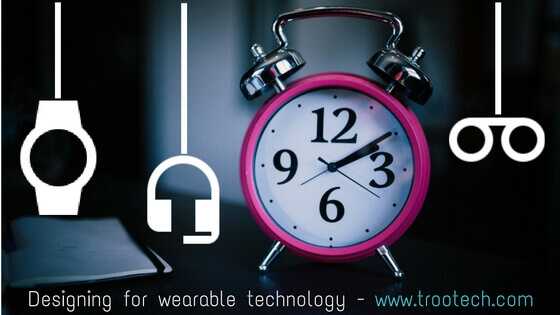 Designing-for-wearable-technology_trootech