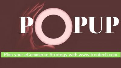 eCommerce store popup_ trootech