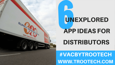 App Ideas For Distributors_TRooTech Business Solutions
