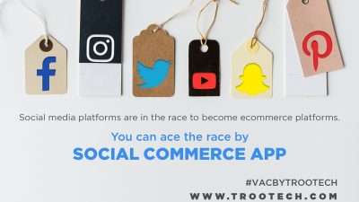 Charmed by the Remunerative Social Commerce App Stop Right Here 3 trootech business solutions