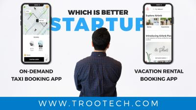 Uber vs Airbnb App Models Trootech Business Solutions