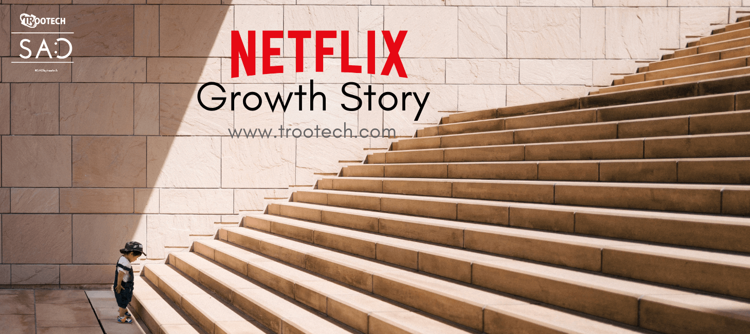The Success Story Of Netflix