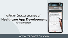 small-App-Development-For-Health-Records-Must-Read-Case-Study-For-Healthcare-Startups-TRooTech-Business-Solutions