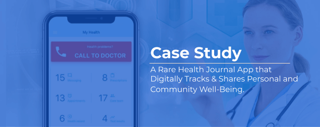 Health Journal Case Study of App development for Healthcare sector